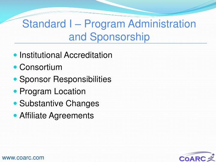 Standard I – Program Administration and Sponsorship