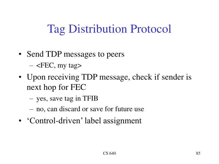 Tag Distribution Protocol