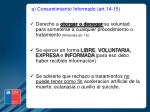 a consentimiento informado art 14 15
