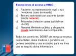 excepciones al acceso a hhcc