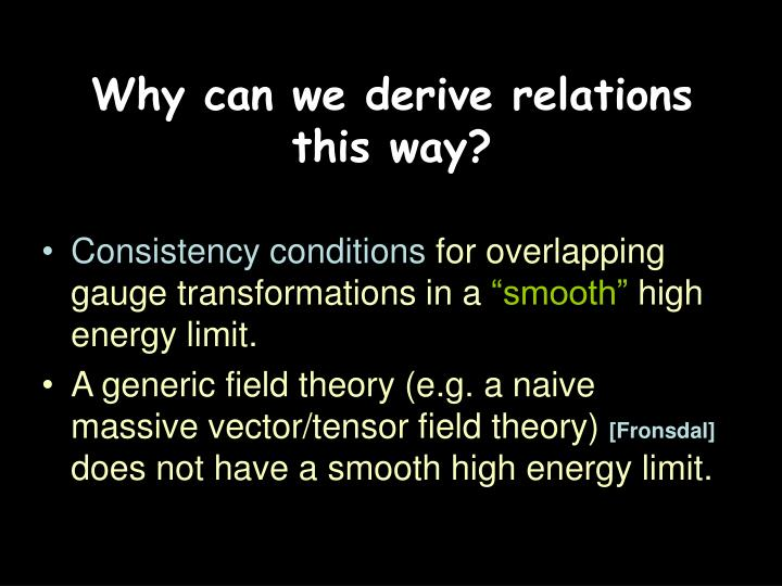 Why can we derive relations
