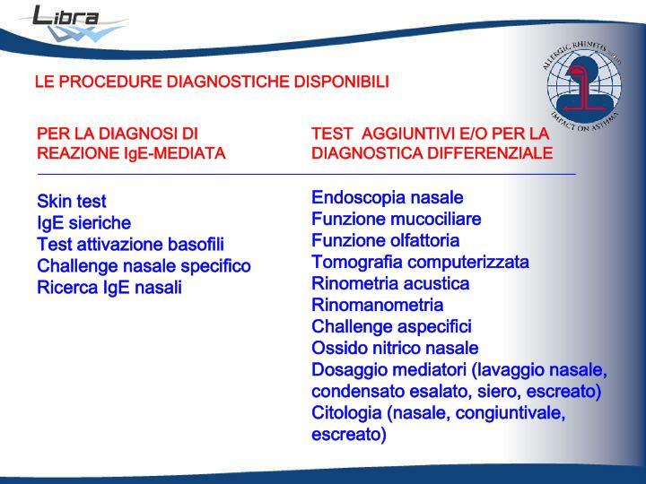 LE PROCEDURE DIAGNOSTICHE DISPONIBILI