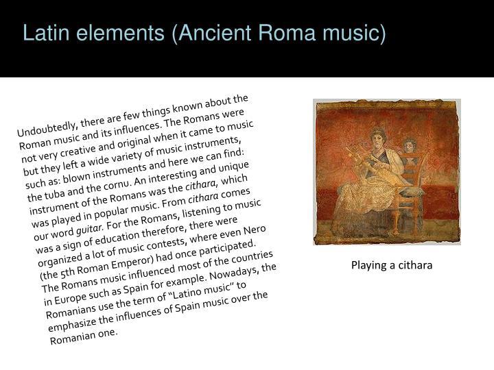 Latin elements (Ancient Roma music)
