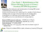 case study 2 rehabilitation of the district heating system of crimea austrian ji cdm programme