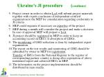 ukraine s ji procedure continue