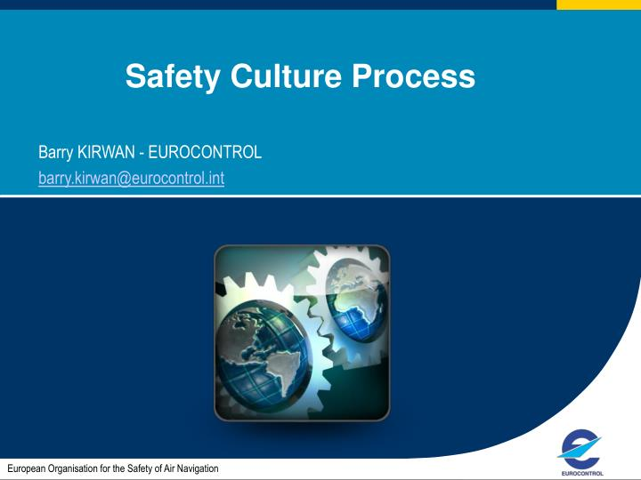 safety culture process n.