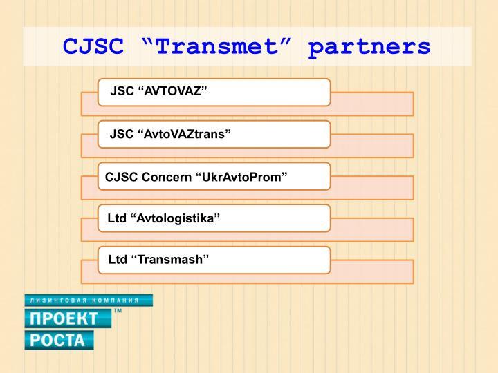 "CJSC ""Transmet"" partners"