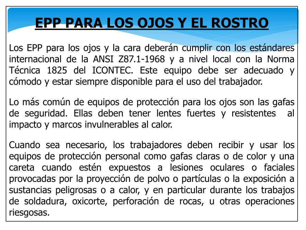 89cf062dbb PPT - ELEMENTOS DE PROTECCION PERSONAL PARA OJOS Y CARA PATRICIA ...