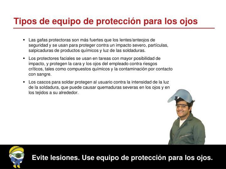 Tipos de equipo de protección para los ojos