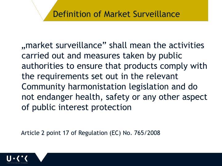 Definition of Market Surveillance