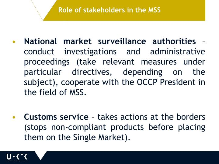 Role of stakeholders in the MSS