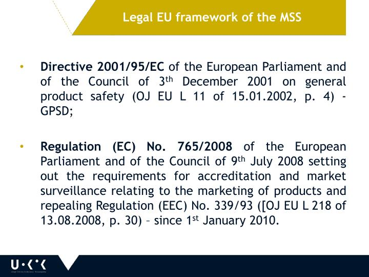 Legal EU framework of the MSS