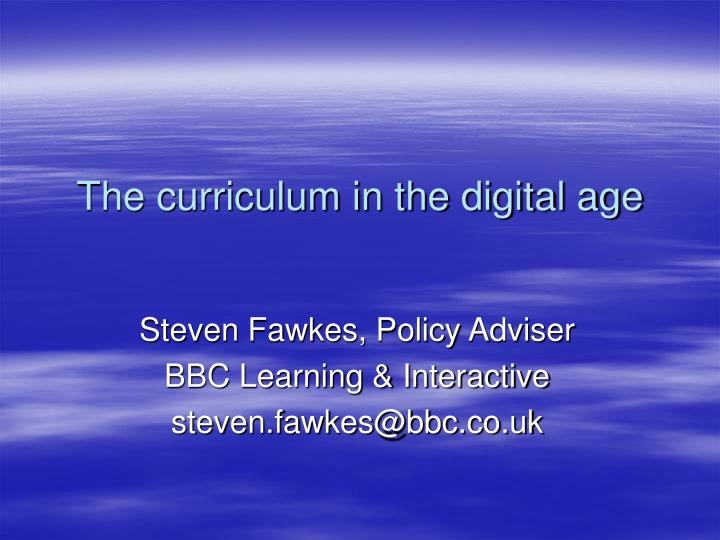 the curriculum in the digital age n.
