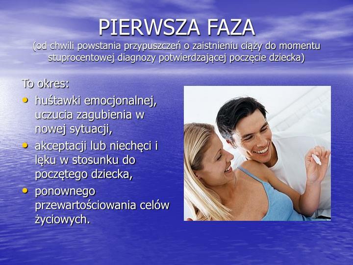PIERWSZA FAZA