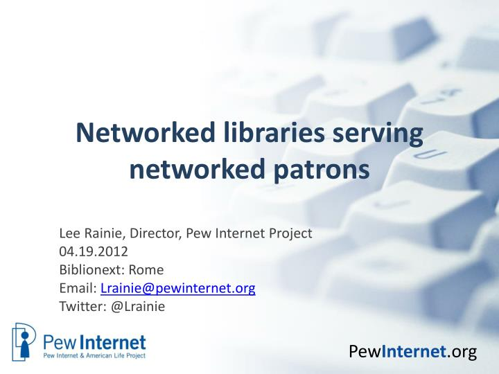networked libraries serving networked patrons n.