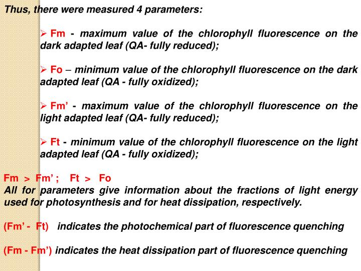Thus, there were measured 4 parameters: