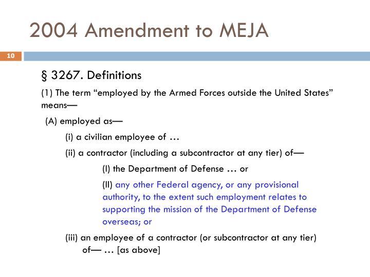 2004 Amendment to MEJA