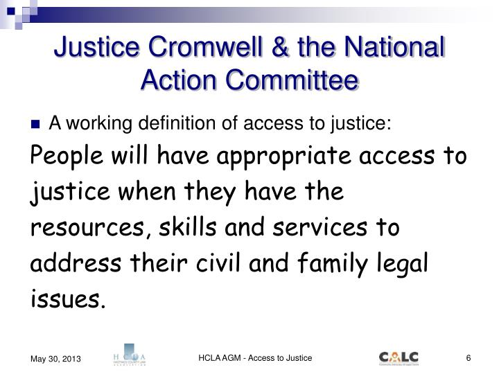 Justice Cromwell & the National Action Committee