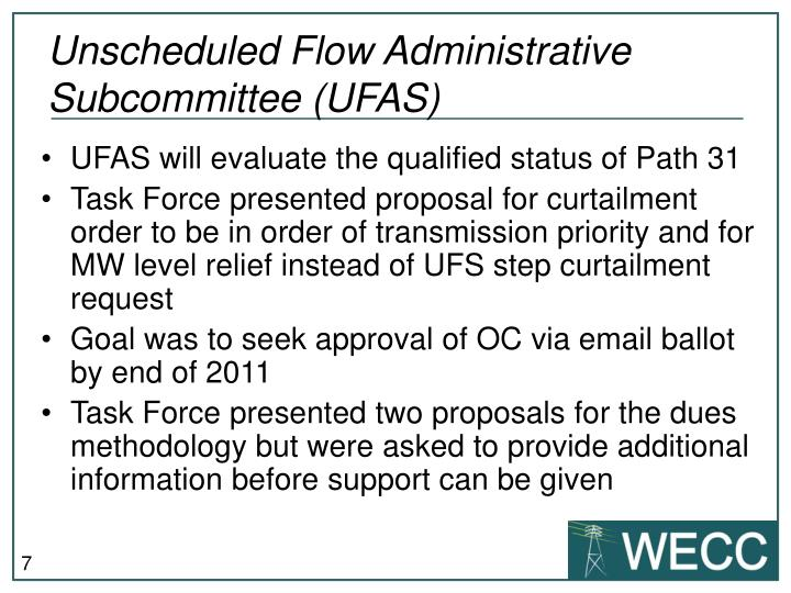 Unscheduled Flow Administrative Subcommittee (UFAS)