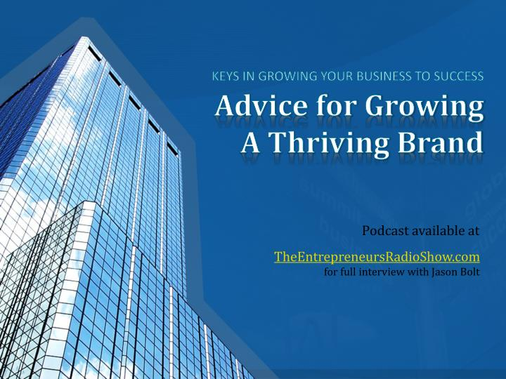 advice for growing a thriving brand n.