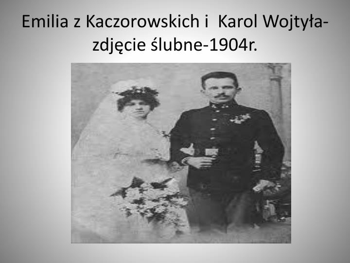Emilia z Kaczorowskich i  Karol Wojtyła-zdjęcie ślubne-1904r.