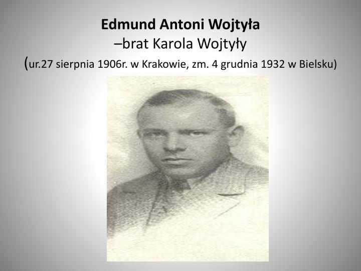 Edmund Antoni Wojtyła