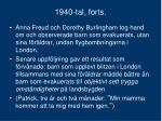 1940 tal forts