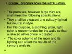 3 general specifications for installation