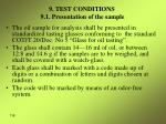 9 test conditions 9 1 presentation of the sample