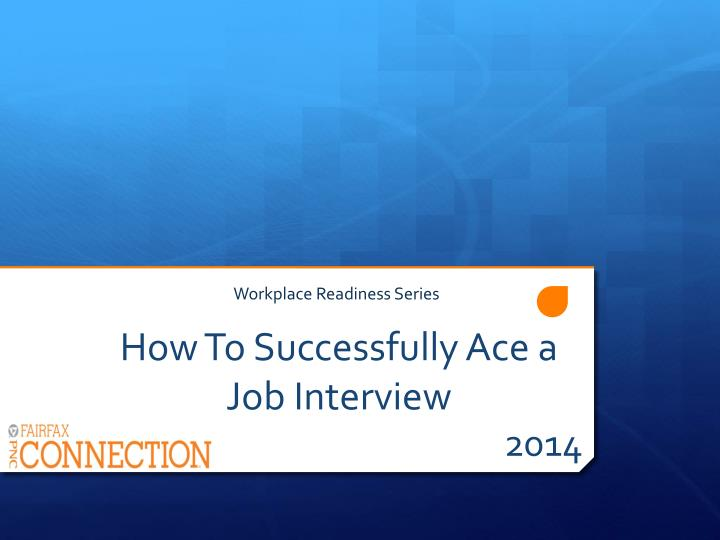 how to successfully ace a job interview n.
