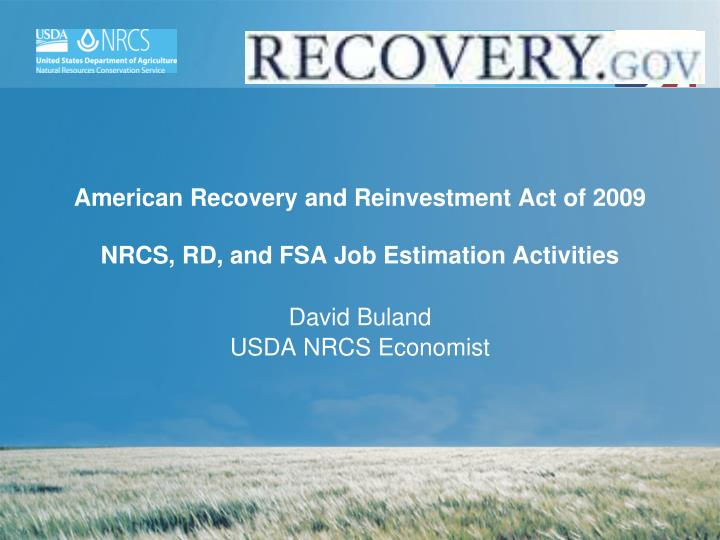 American recovery and reinvestment act of 2009 nrcs rd and fsa job estimation activities