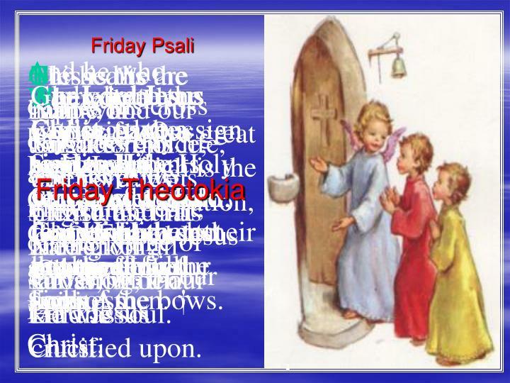 Friday psali1