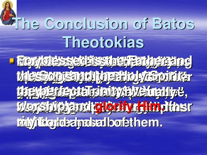 The Conclusion of Batos Theotokias