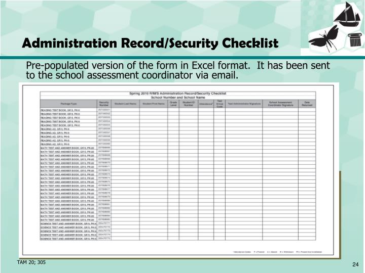 Administration Record/Security Checklist