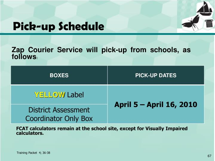 Pick-up Schedule