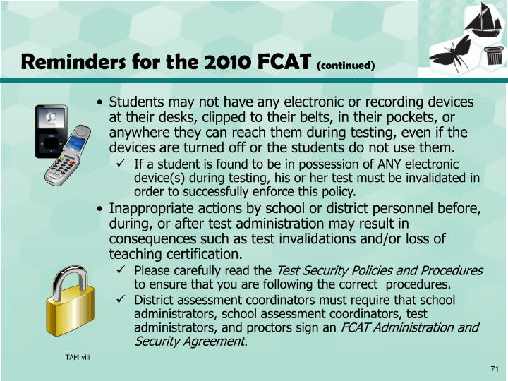 Reminders for the 2010 FCAT