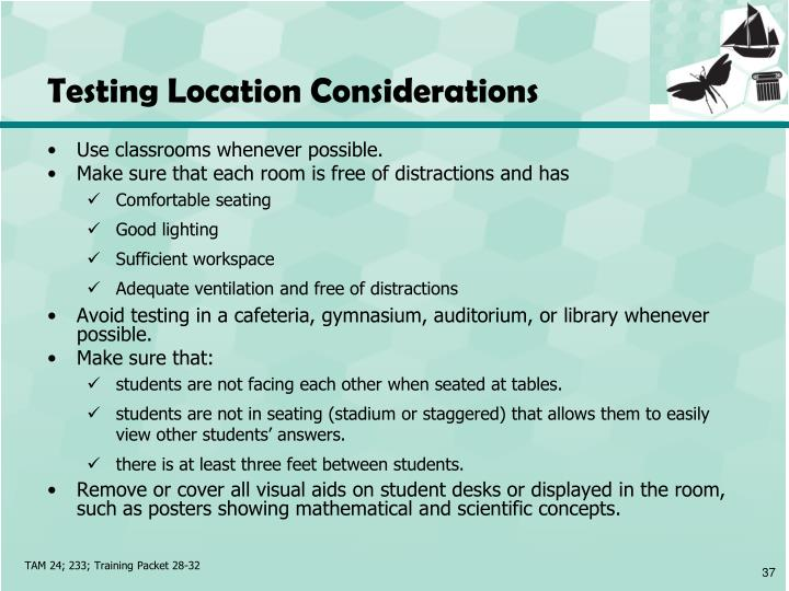 Testing Location Considerations