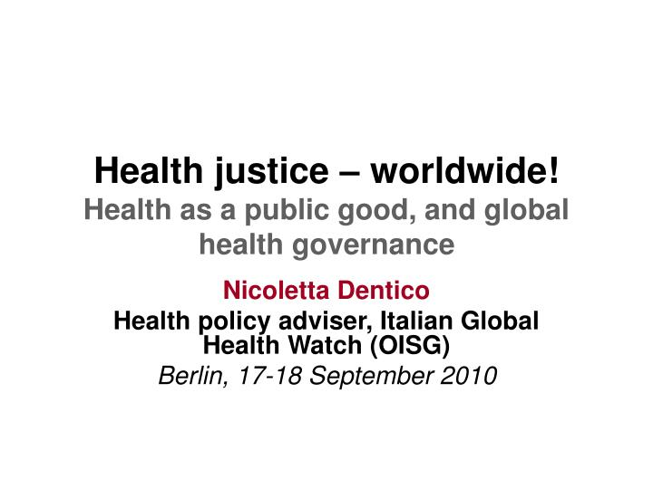 global health policy making is a complex 3 module 4: understanding the policy, political and decision-making processes as those catered to by the social welfare sector similarly, health policies may have.
