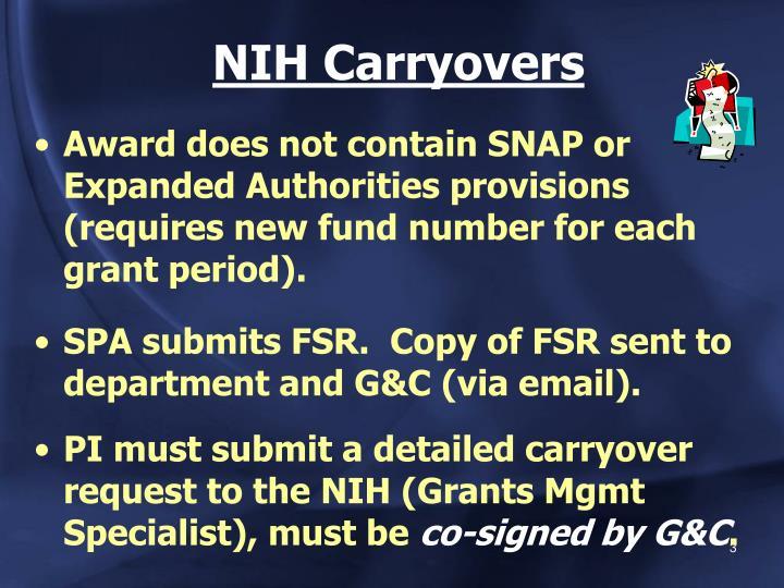 Nih carryovers