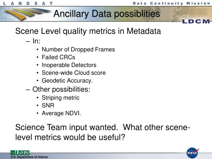 Ancillary Data possiblities