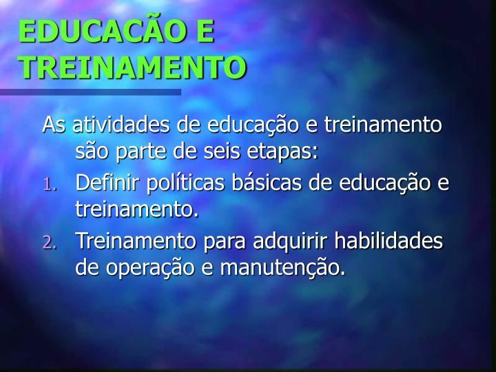 EDUCACÃO E TREINAMENTO