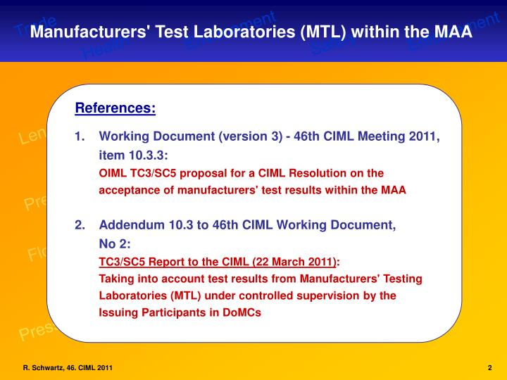 Manufacturers' Test Laboratories (MTL) within the MAA