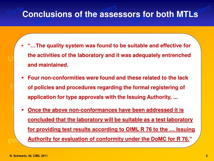 Conclusions of the assessors for both MTLs