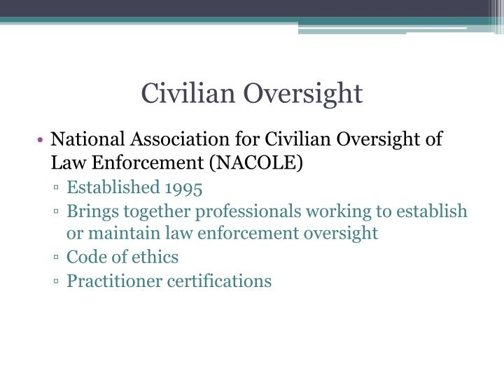 Civilian oversight
