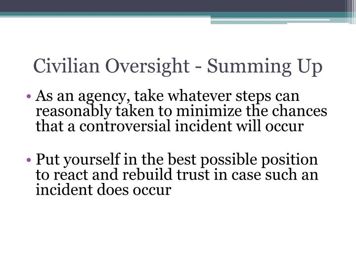 Civilian Oversight - Summing Up