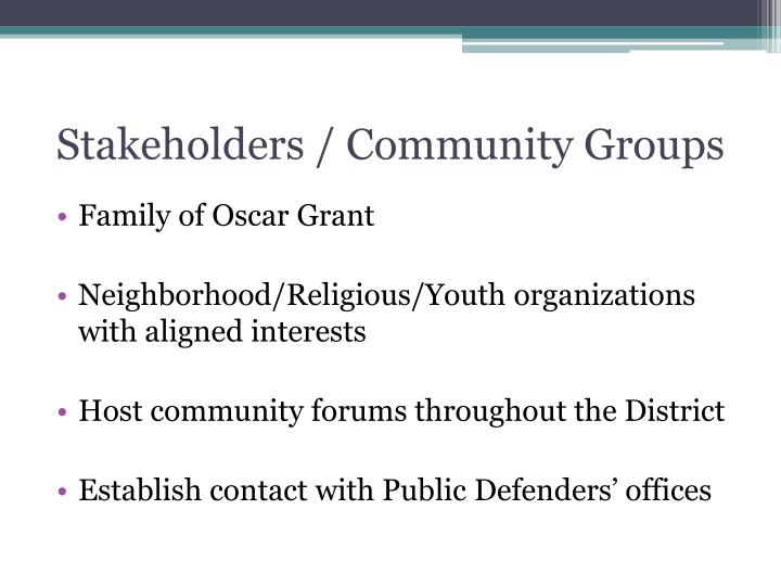 Stakeholders / Community Groups