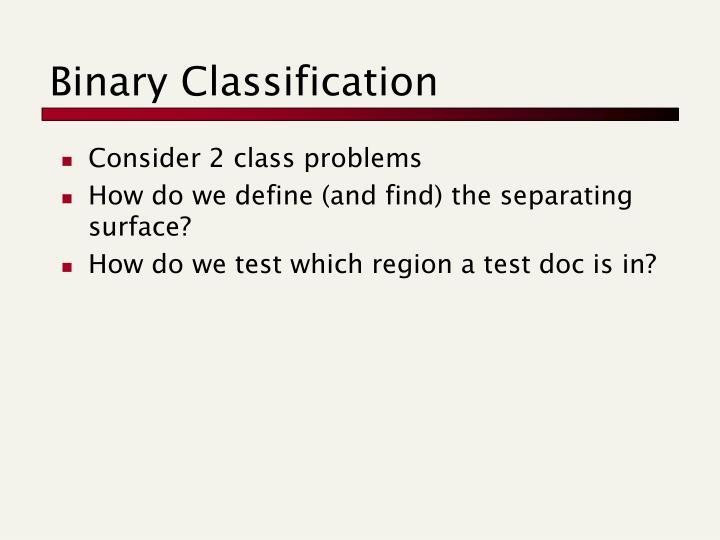 Binary Classification