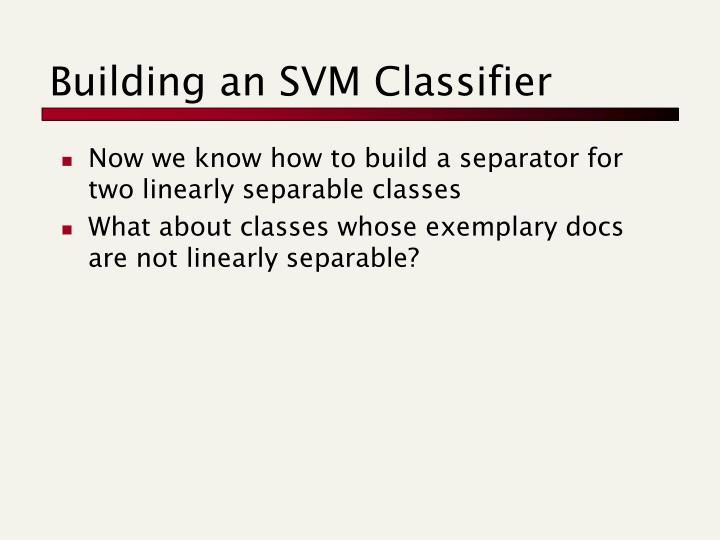 Building an SVM Classifier