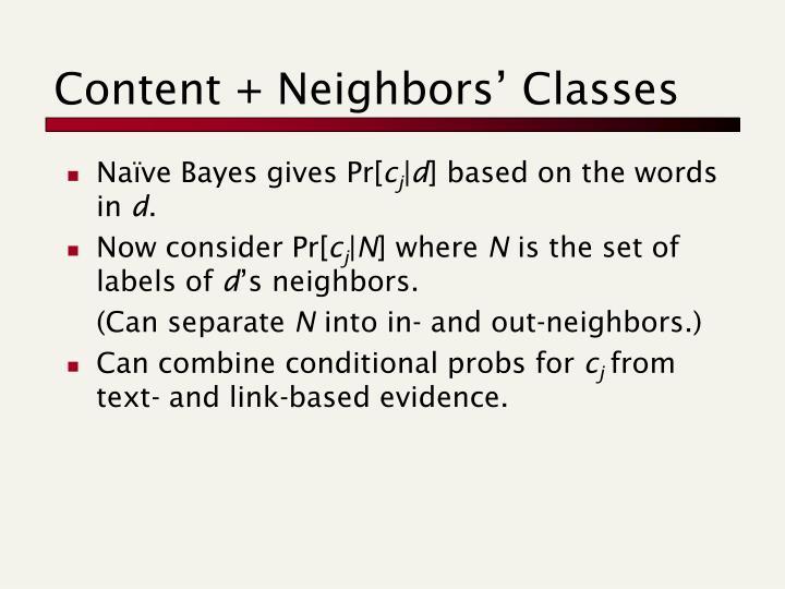 Content + Neighbors' Classes