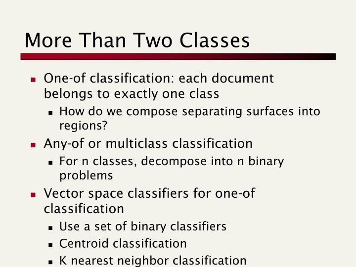More Than Two Classes